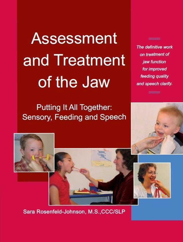 Assessment and Treatment of the Jaw - Sara Rosenfeld Johnson